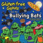 【预订】Gluten-Free Ghouls and the Bullying Bats