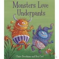 Monsters Love Underpants 小怪兽爱底裤 绘本爆笑故事 儿童性启蒙绘本 早教启蒙品行习惯管理 外星