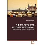 【预订】The Track to Deep Regional Integration