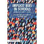 【预订】Implicit Bias in Schools 9781138497061