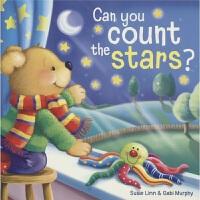Can you count the stars 你能数星星吗 睡前故事 韵律绘本 贴合孩子生活细节 幼儿启蒙读物 亲子早