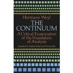The Continuum: A Critical Examination of the Foundation of