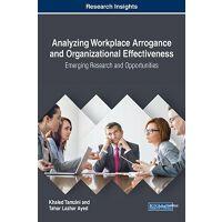 【预订】Analyzing Workplace Arrogance and Organizational Effecti