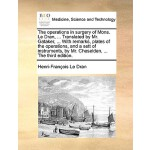 【预订】The Operations in Surgery of Mons. Le Dran, ... Transla