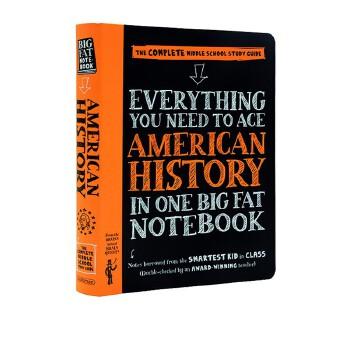 英文原版 美国中学生优等生笔记 美国历史 Everything You Need to Ace American History in One Big Fat Notebook 获得A的方法