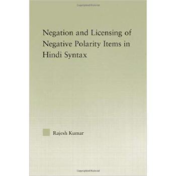 【预订】The Syntax of Negation and the Licensing of Negative Polari... 9780415976466 美国库房发货,通常付款后3-5周到货!