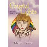 【预订】Crystal Lights: Awaken the Power: A Novel
