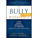 【预订】The Bully-Free Workplace Stop Jerks, Weasels, and Snake