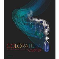 正版 Coloratura: High Jewelry 花腔 卡地亚的高级珠宝和贵重物品 珠宝首饰设计 英文原版