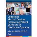 【预订】Connected Medical Devices 9781938904783