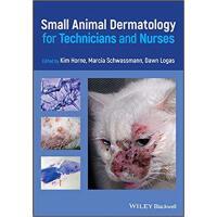 【预订】Small Animal Dermatology For Technicians And Nurses 9780