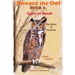 【预订】Howard the Owl Book 9: Learn to Speak