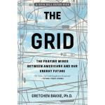 【预订】The Grid The Fraying Wires Between Americans and Our En