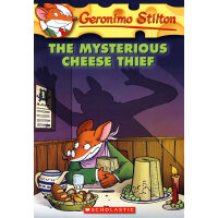 Geronimo Stilton #31: The Mysterious Cheese Thief 老鼠记者31: 神