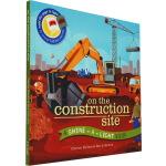 On the Construction Site 英文原版 精装 小达尔文大发现系列 忙忙碌碌建筑工地 Shine A
