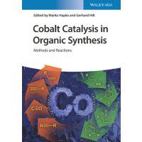 【预订】Cobalt Catalysis In Organic Synthesis - Methods And Reac