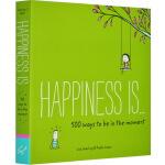 Happiness is...治愈系全年龄段绘本 幸福是 500个活在当下的幸福之道