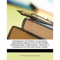 【预订】Commedia Di Dante Allighieri, Preceduta Dalla Vita E Da