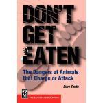 【预订】Don't Get Eaten: The Dangers of Animals That Charge and