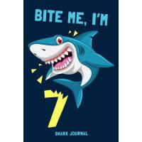 【�A�】Bite Me I'm 7 Shark Journal: Notebook to Write in for 7