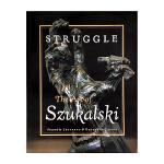 现货包邮 英文原版 Struggle: The Art of Szukalski 莱昂纳多和乔治・迪卡普里奥的前言 艺