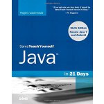 Sams Teach Yourself Java in 21 Days (Covering Java 7 and An