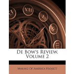 【预订】de Bow's Review, Volume 2