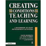 【预订】Creating the Conditions for Teaching and Learning 97811