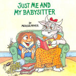 Just Me And My Babysitter (Little Critter) 我和保姆 ISBN 978030