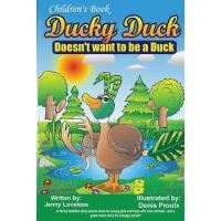 【预订】Children's Book: Ducky Duck Doesn't Want to Be a Duck: