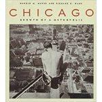 【预订】Chicago: Growth of a Metropolis