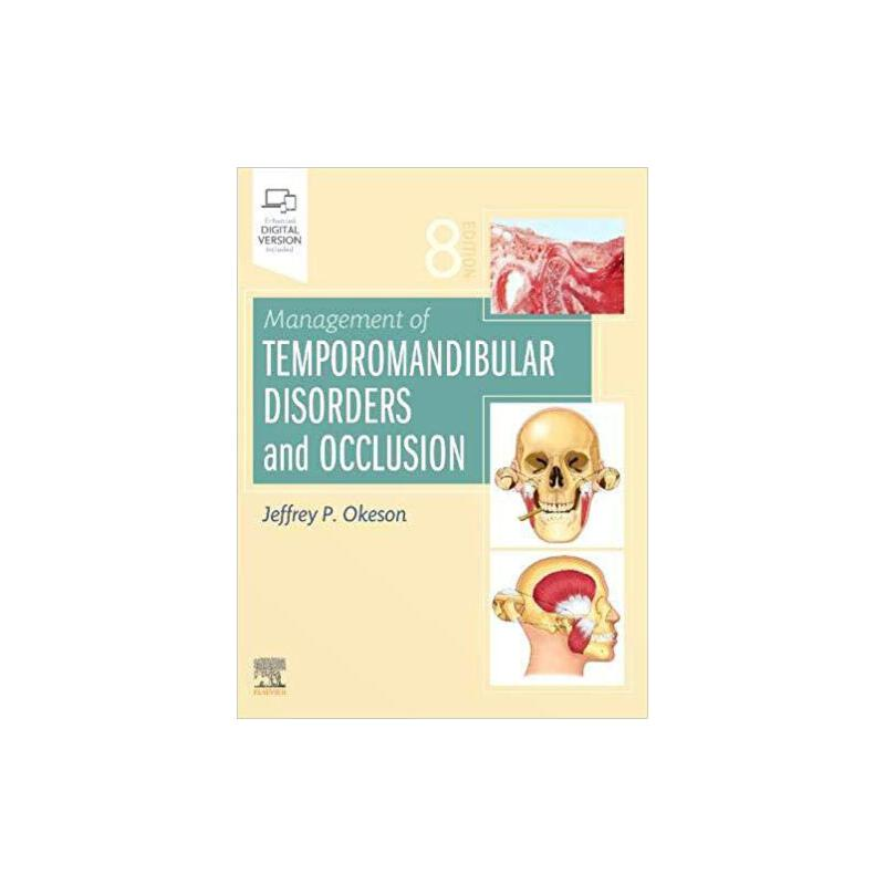 Management of Temporomandibular Disorders and Occlusion 9780323676748