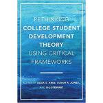 【预订】Rethinking College Student Development Theory Using Cri
