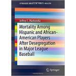 【预订】Mortality Among Hispanic and African-American Players A