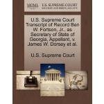 【预订】U.S. Supreme Court Transcript of Record Ben W. Fortson,