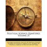 【预订】Political Science Quarterly, Volume 31