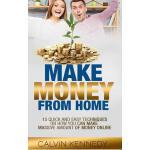 【预订】Make Money from Home: 15 Easy Techniques on How You Can