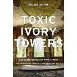 【预订】Toxic Ivory Towers 9780813592978