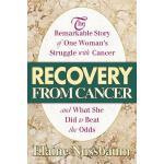 【预订】Recovery from Cancer: The Remarkable Story of One Woman