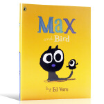 英文原版麦克斯和小鸟 Max and bird 幼儿儿童绘本 0-3-6岁幼儿情商培养儿童睡前故事书 宝宝早教启蒙书