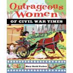【预订】Outrageous Women of Civil War