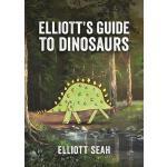 【预订】Elliott's Guide to Dinosaurs