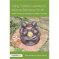 【预订】Using Outdoor Learning to Improve Behaviour for All 978