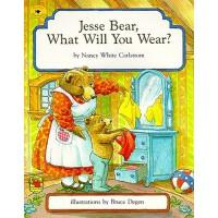 英文原版 杰西熊,你要穿什么? 低幼绘本 Jesse Bear, What Will You Wear?
