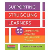【预订】Supporting Struggling Learners: 50 Instructional Moves