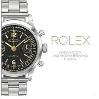 【二手原版 9成新】Rolex History 劳力士手表的历史经典与创纪录的模型 英文产品设计图书籍